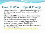 how he won hope change