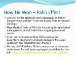 how he won palin effect