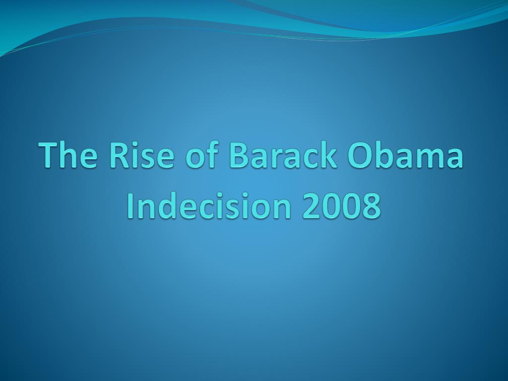 the rise of barack obama l.