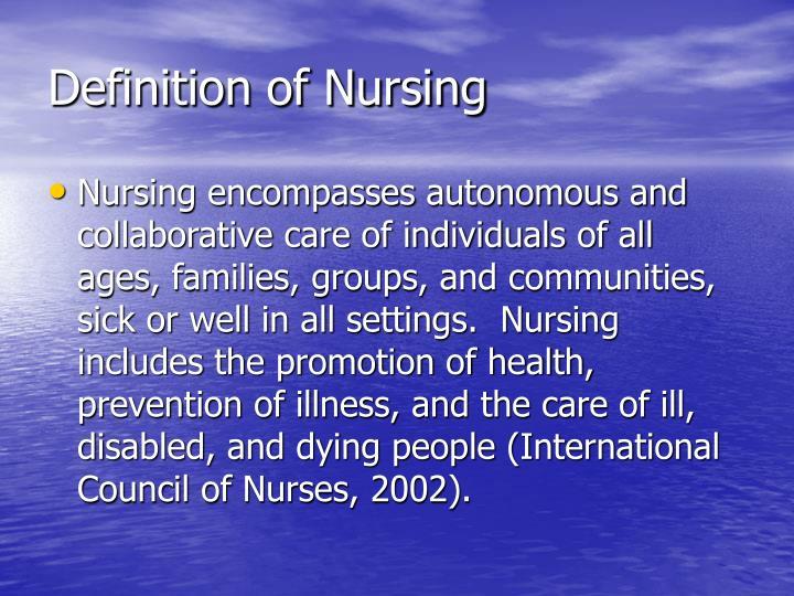 Definition of nursing2
