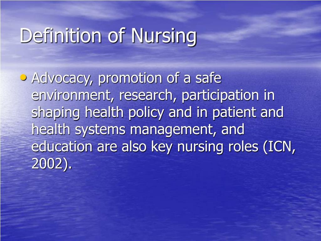 Definition of Nursing