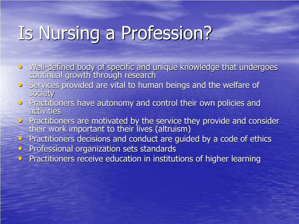 Is Nursing a Profession?