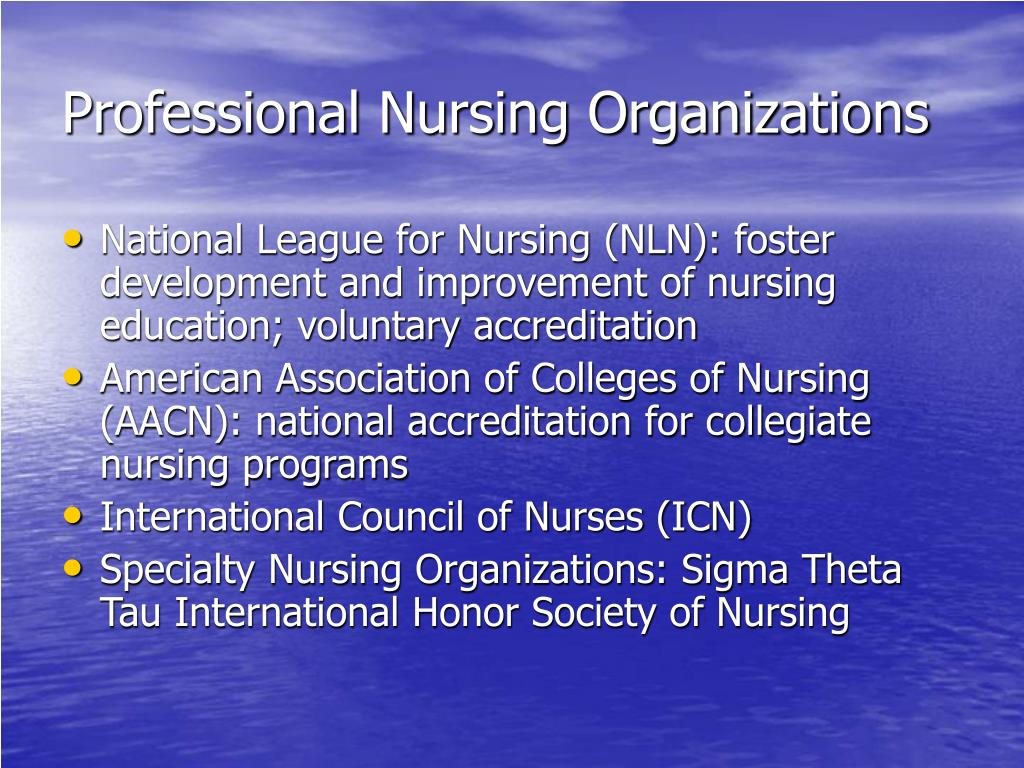 Professional Nursing Organizations