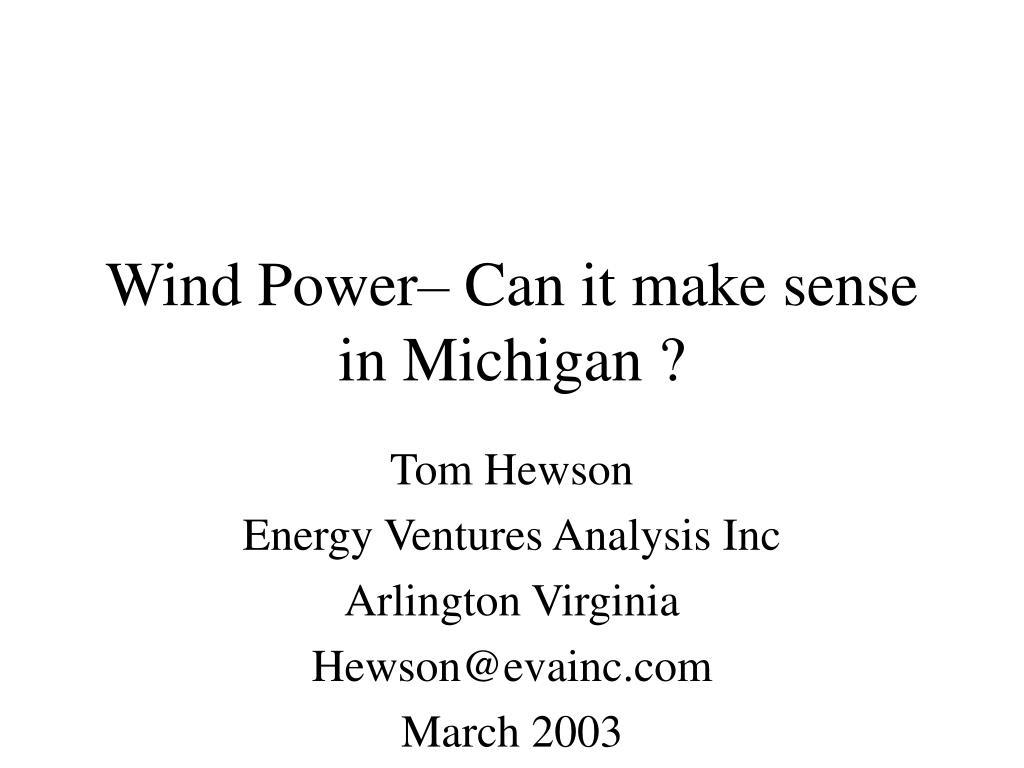 wind power can it make sense in michigan