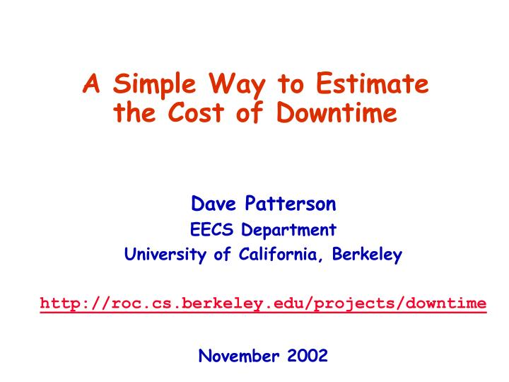 A simple way to estimate the cost of downtime