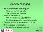 society changed