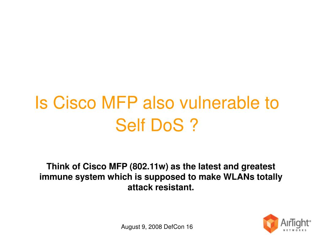 Is Cisco MFP also vulnerable to Self DoS ?