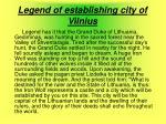 legend of establishing city of vilnius