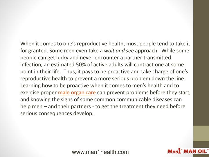 When it comes to one's reproductive health, most people tend to take it for granted. Some men even...