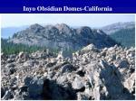 inyo obsidian domes california