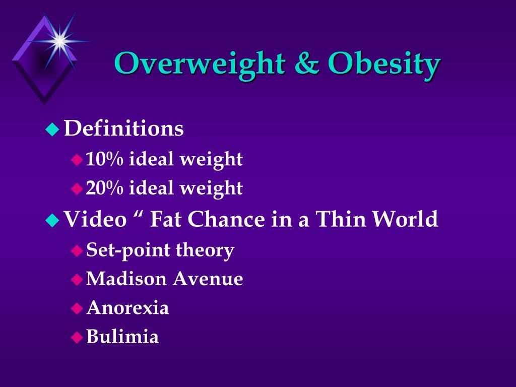 Overweight & Obesity