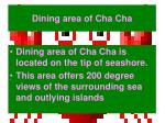 dining area of cha cha