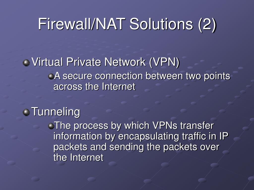 Firewall/NAT Solutions (2)