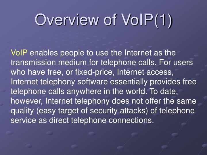 Overview of voip 1