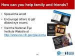 how can you help family and friends