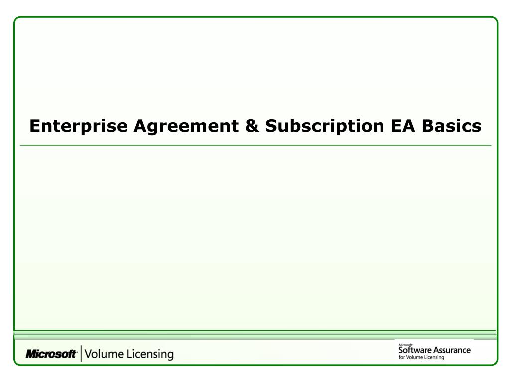 Enterprise Agreement & Subscription EA Basics
