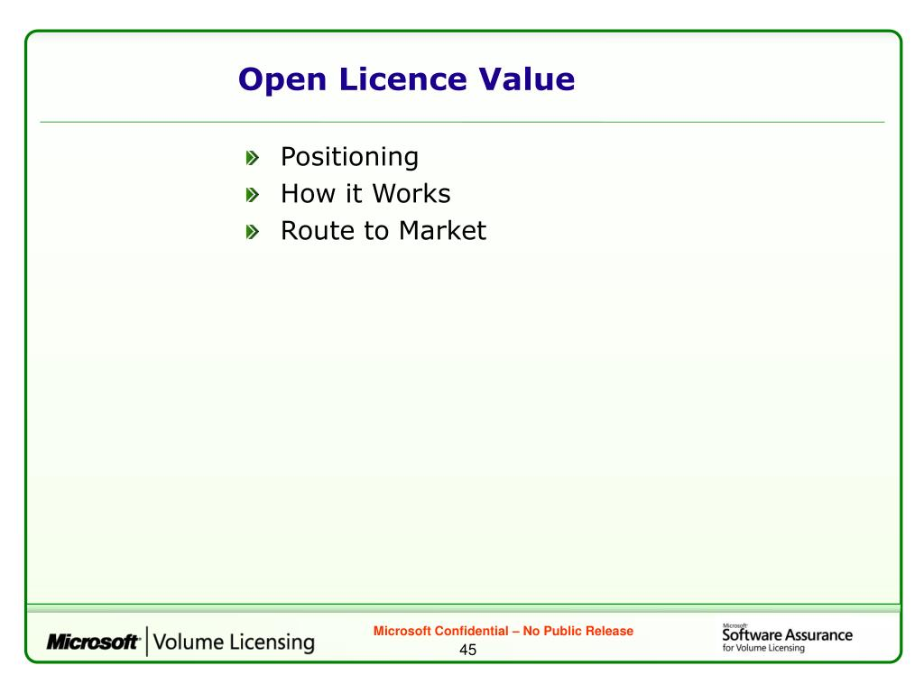 Open Licence Value