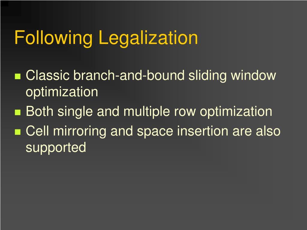 Following Legalization