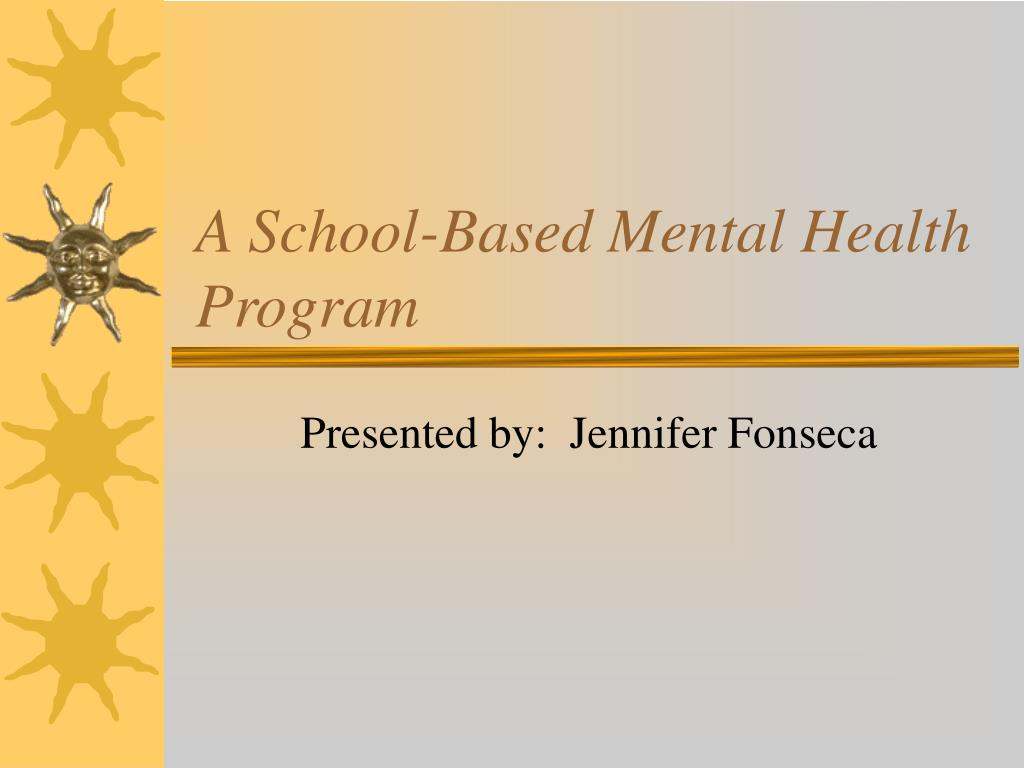 a school based mental health program l.