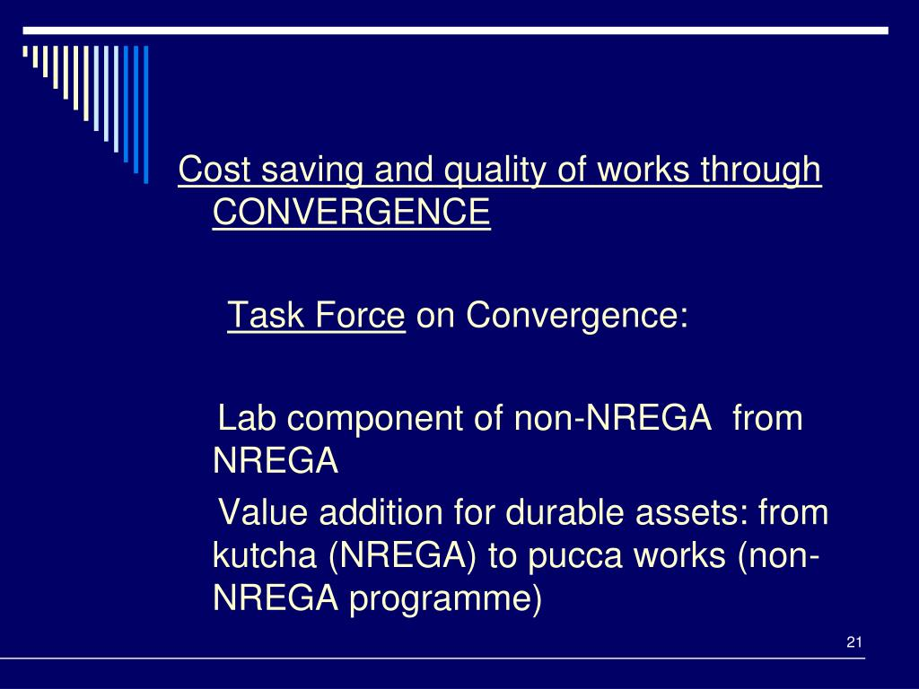 Cost saving and quality of works through CONVERGENCE