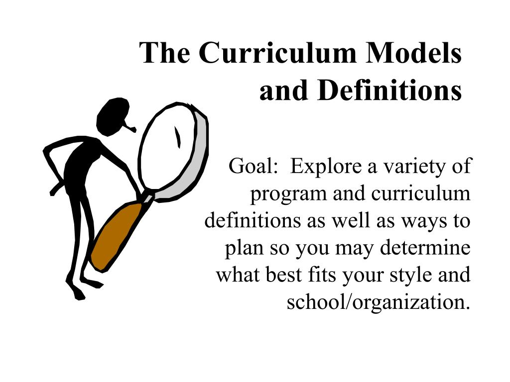 the curriculum models and definitions l.