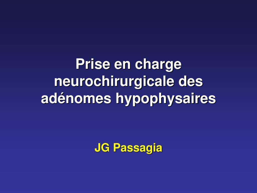 prise en charge neurochirurgicale des ad nomes hypophysaires l.