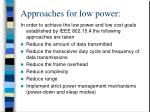 approaches for low power