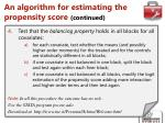 an algorithm for estimating the propensity score continued