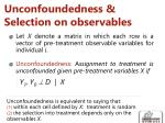 unconfoundedness selection on observables