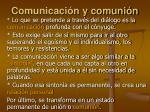 comunicaci n y comuni n