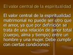 el valor central de la espiritualidad