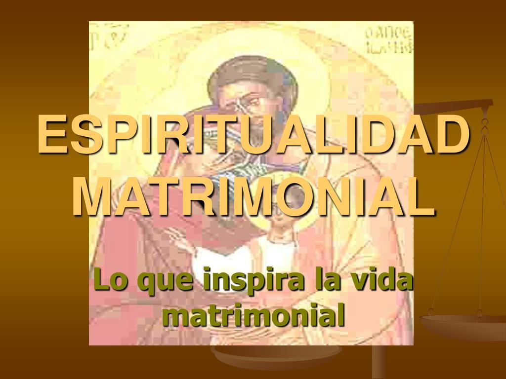 espiritualidad matrimonial l.