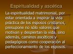 espiritualidad y asc tica