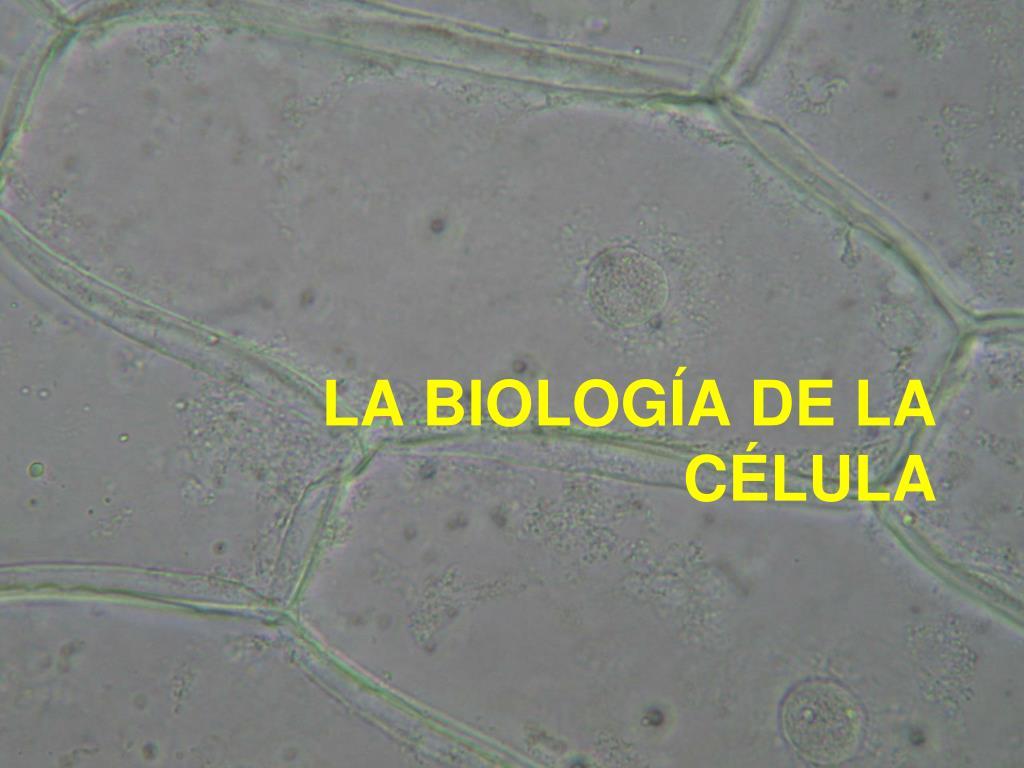 la biolog a de la c lula l.