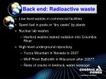 back end radioactive waste
