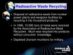 radioactive waste recycling