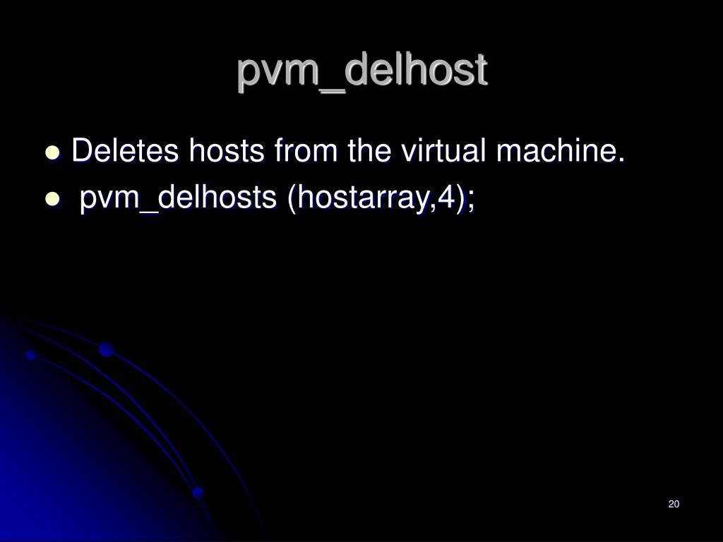 pvm_delhost