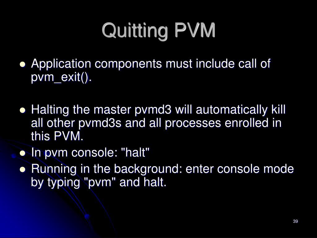 Quitting PVM