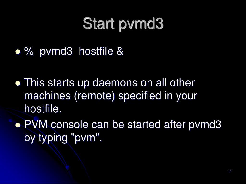 Start pvmd3