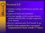neonatal le