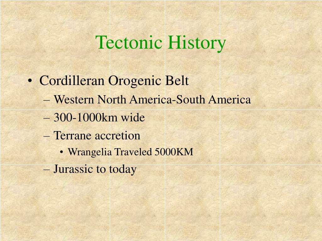 Tectonic History