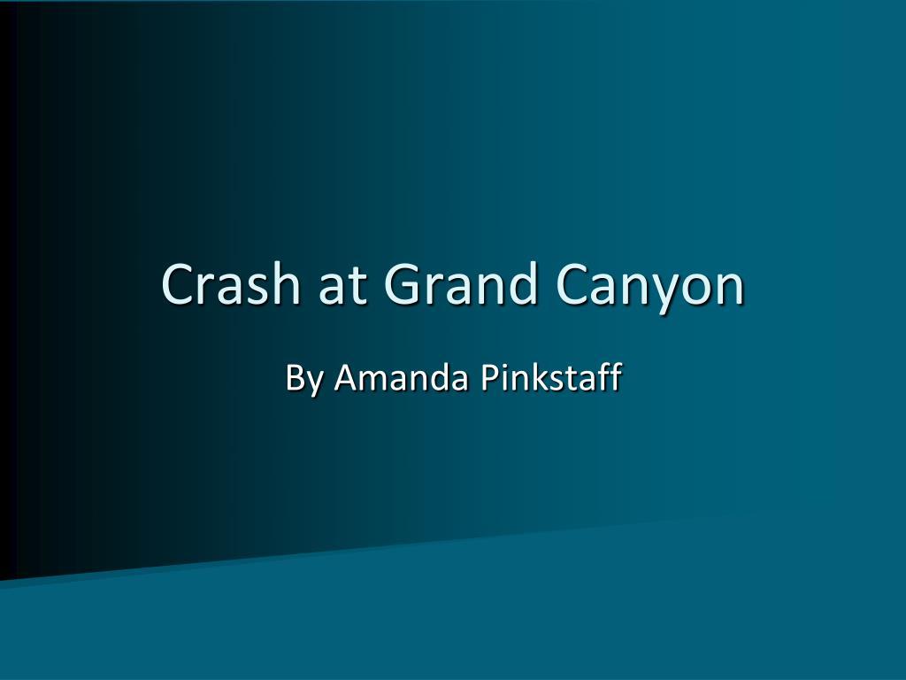 Crash at Grand Canyon