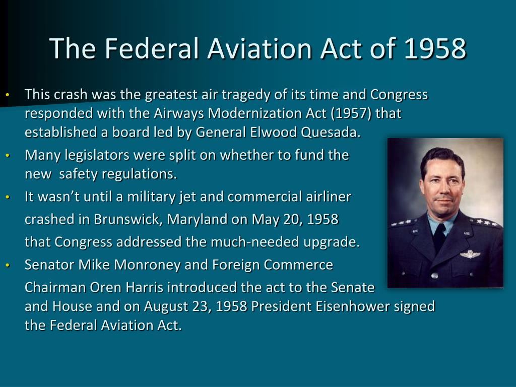 The Federal Aviation Act of 1958