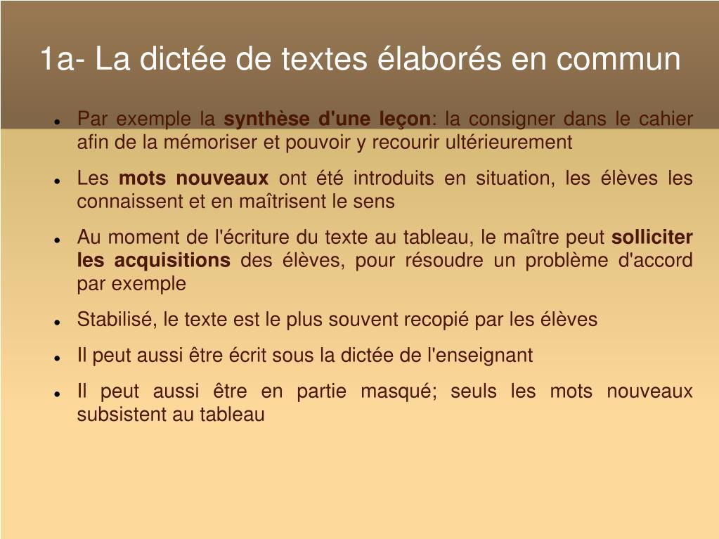 1a- La dictée de textes élaborés en commun