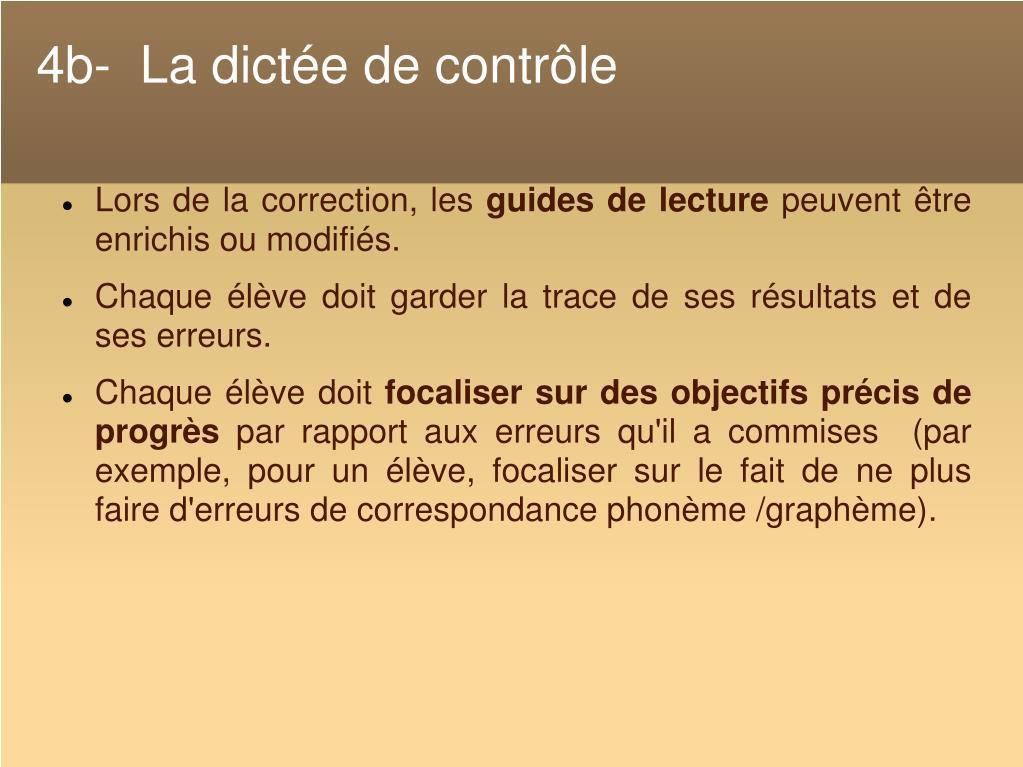 4b-  La dictée de contrôle