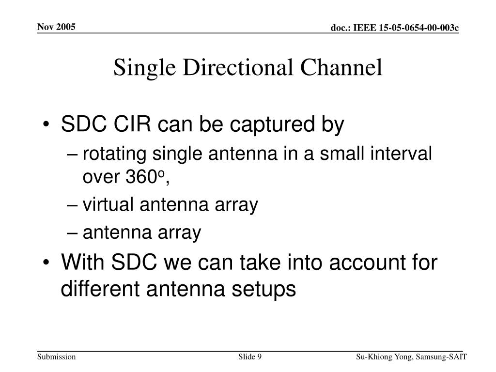 Single Directional Channel