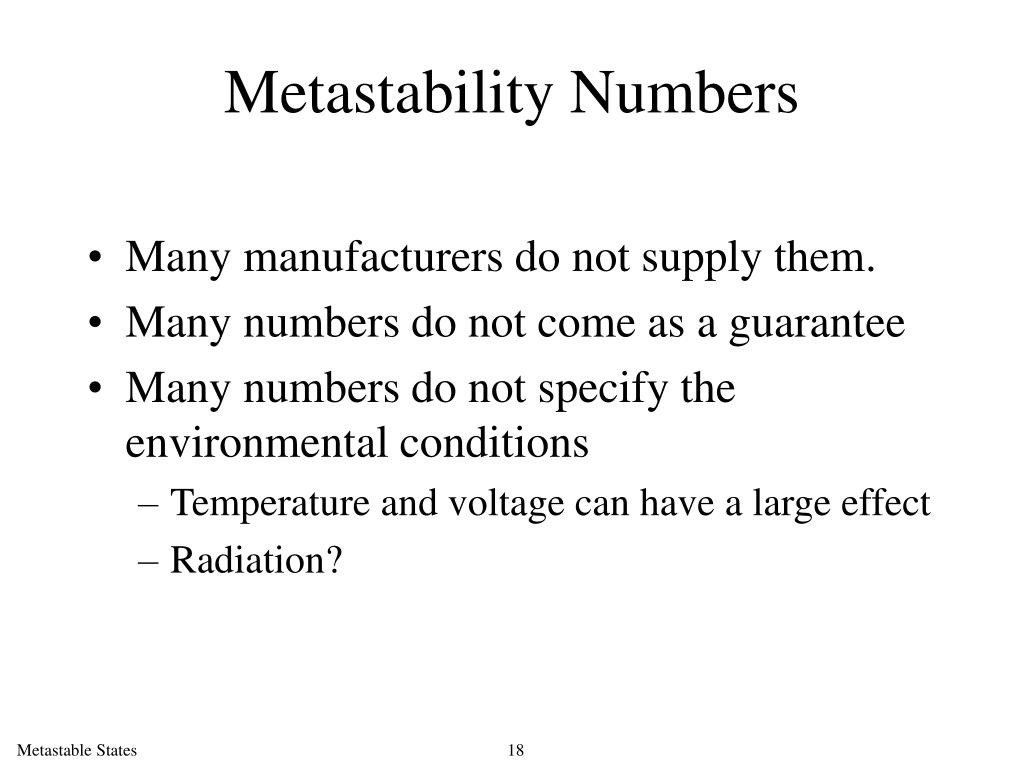 Metastability Numbers