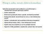 p stup k auditu metody efektivn komunikace