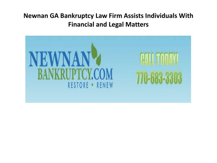 Newnan ga bankruptcy law firm assists individuals with financial and legal matters
