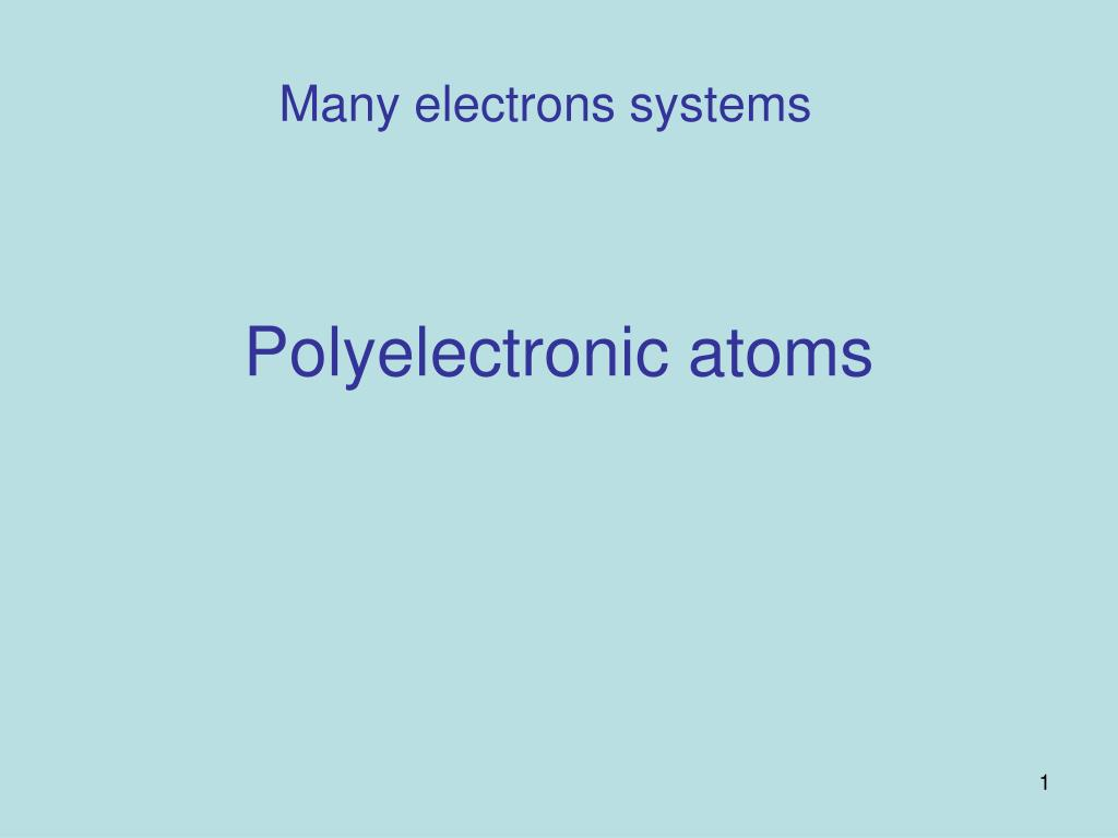 polyelectronic atoms l.